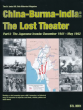 ASL : China-Burma-India : The Lost Theater Part I – The Japanese Invade : December 1941 – May 1942
